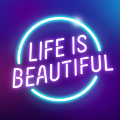 Life Is Beautiful 2021