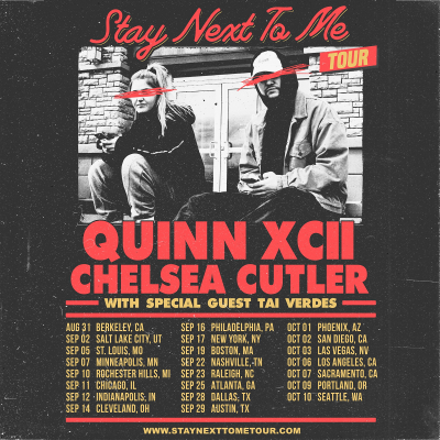 Quinn XCII Chelsea Cutler Stay Next To Me Tour 2021