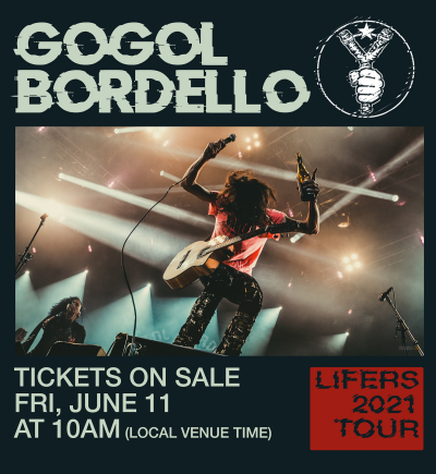 Gogol Bordello Lifers 2021 Tour