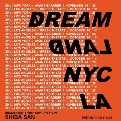 Zhu 2021 Dreamland Tour