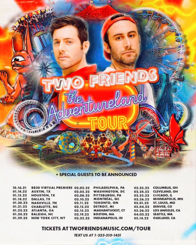 Two Friends The Adventure Tour 2022