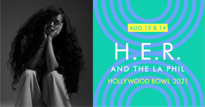 H.E.R. and the LA Phil at the Hollywood Bowl