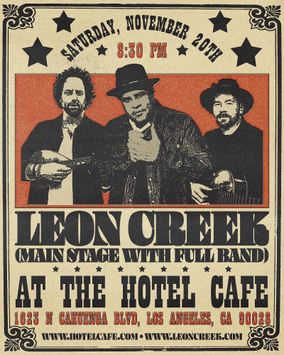 Leon Creek at the Hotel Cafe