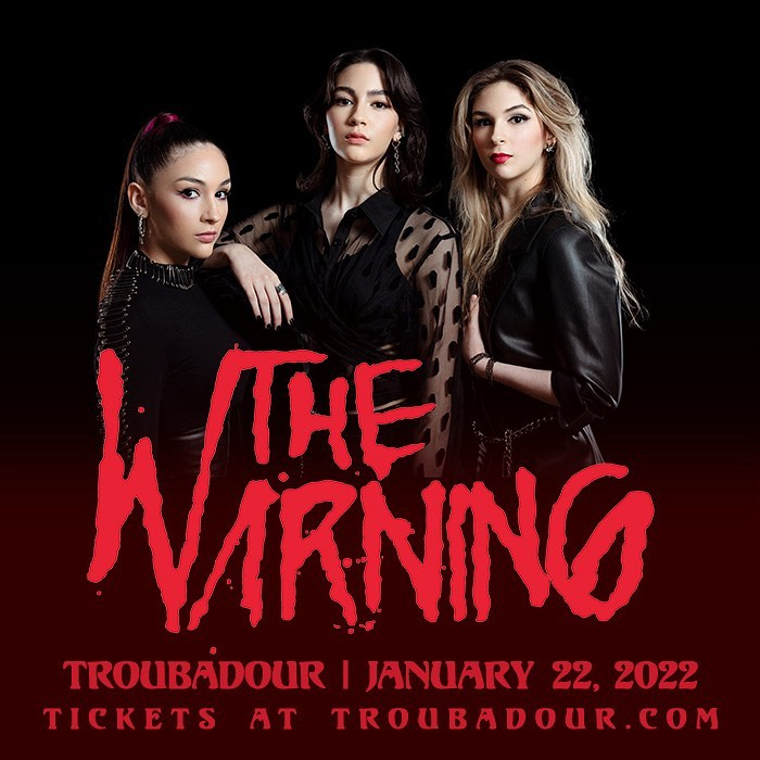 The Warning The Troubadour Los Angeles