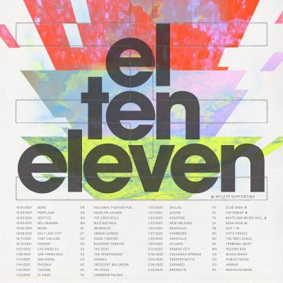 El Ten Eleven 2021 2022 North American Tour