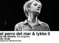 El Perro Del Mar & Lykke Li @ El Rey Theatre