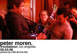 Peter Moren @ the Troubadour