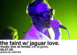 The Faint w/ Jaguar Love @ Music Box at Fonda