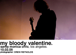 My Bloody Valentine @ the Santa Monica Civic