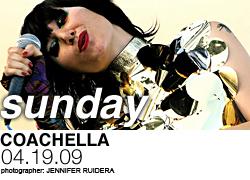 Coachella, Sunday 4/19/09