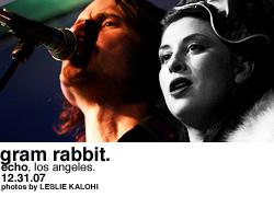 Gram Rabbit @ the Echo