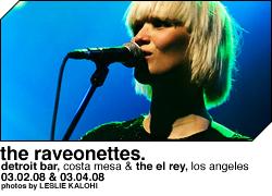 The Raveonettes @ Detroit Bar, The El Rey
