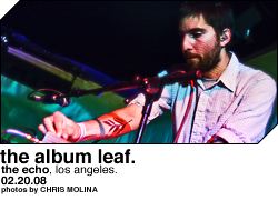 The Album Leaf @ the Echo