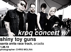 KROQ Concert w/Shiny Toy Guns